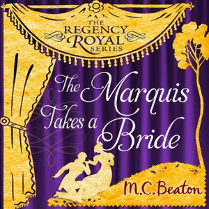 The Marquis Takes a Bride (lydbok) av M.C. Be