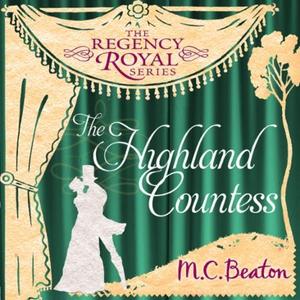 The Highland Countess (lydbok) av M.C. Beaton