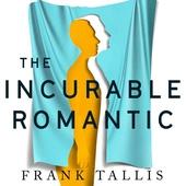 The Incurable Romantic