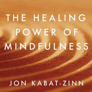 The Healing Power of Mindfulness (lydbok) av