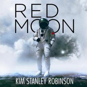 Red Moon (lydbok) av Kim Stanley Robinson, Uk