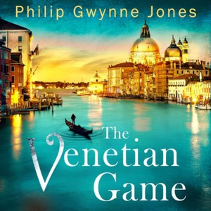 The Venetian Game (lydbok) av Philip Gwynne J