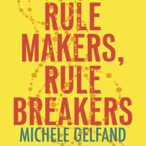 Rule Makers, Rule Breakers (lydbok) av Michel
