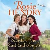 Secrets of the East End Angels
