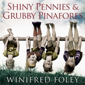 Shiny Pennies And Grubby Pinafores