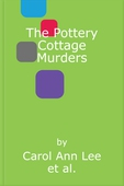 The Pottery Cottage Murders