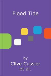 Flood Tide (lydbok) av Clive Cussler