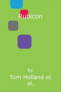 Rubicon (lydbok) av Tom Holland