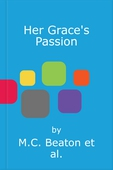 Her Grace's Passion