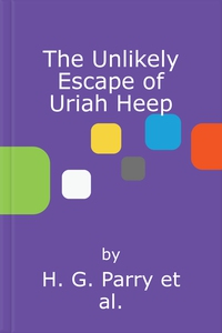 The Unlikely Escape of Uriah Heep (lydbok) av