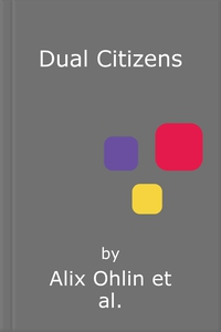Dual Citizens (lydbok) av Alix Ohlin
