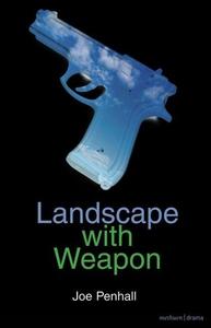 Landscape with Weapon (e-bog) af Joe Penhall