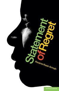 Statement of Regret (e-bok) av Kwame Kwei-Armah