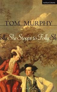 She Stoops To Folly (e-bok) av Tom Murphy