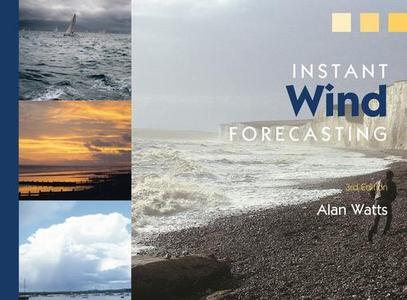 Instant Wind Forecasting (e-bok) av Alan Watts