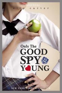 Only The Good Spy Young (ebok) av Ally Carter