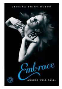 Embrace (ebok) av Jessica Shirvington
