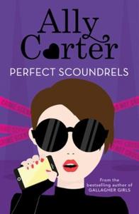 Perfect Scoundrels (ebok) av Ally Carter