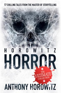 Horowitz Horror (ebok) av Anthony Horowitz