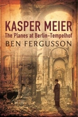 Kasper Meier: The Planes at Berlin-Tempelhof