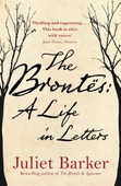 The Brontës: A Life in Letters