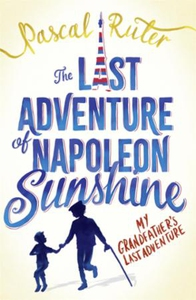 The Last Adventure of Napoleon Sunshine (ebok