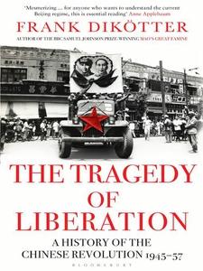 The Tragedy of Liberation (e-bok) av Frank Dik�