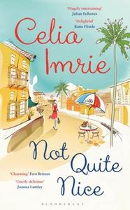 Not Quite Nice (e-bok) av Celia Imrie