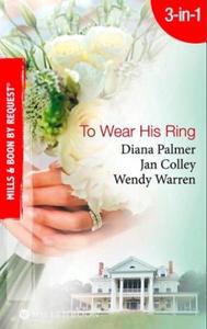 To wear his ring (ebok) av Diana Palmer, Jan