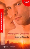 Millionaires' destinies