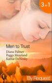 Men to trust