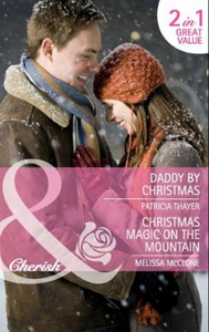 Daddy by christmas / christmas magic on the m