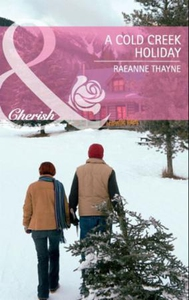 A cold creek holiday (ebok) av RaeAnne Thayne