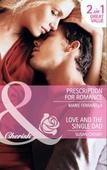 Prescription for romance / love and the single dad