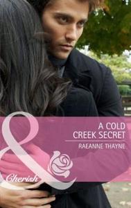 A cold creek secret (ebok) av RaeAnne Thayne