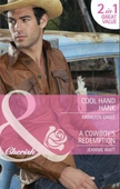 Cool hand hank / a cowboy's redemption