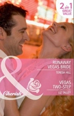 Runaway vegas bride / vegas two-step