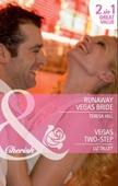 Runaway vegas bride / vegas two-step