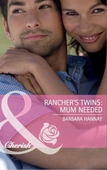 Rancher's twins: mum needed