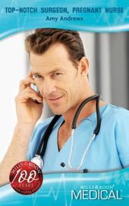Top-notch surgeon, pregnant nurse (ebok) av A