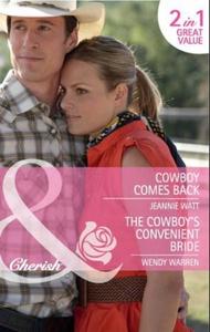 Cowboy comes back / the cowboy's convenient b