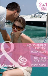 Not-So-Perfect Princess (ebok) av Melissa McC