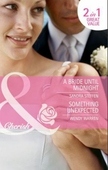 A bride until midnight / something unexpected