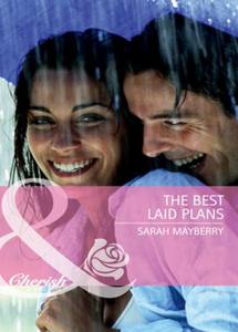 The best laid plans (ebok) av Sarah Mayberry