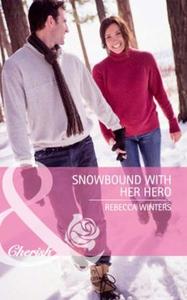 Snowbound with her hero (ebok) av Rebecca Win