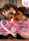 Yours, mine & ours / burning ambition