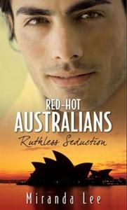Ruthless seduction (ebok) av Miranda Lee