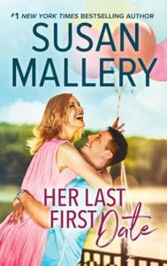 Her last first date (ebok) av Susan Mallery
