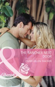 The rancher next door (ebok) av Cathy Gillen