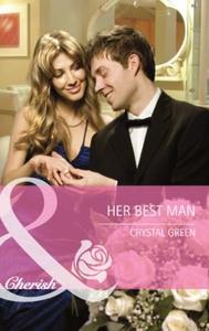 Her best man (ebok) av Crystal Green